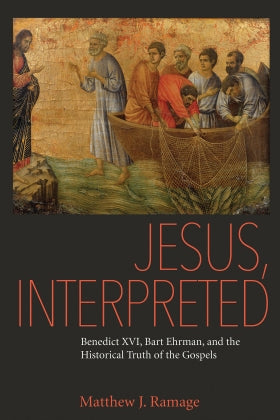 Jesus, Interpreted (Matthew J. Ramage)