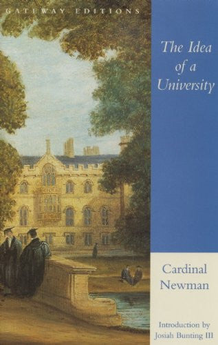 The Idea of a University (Cardinal Newman)