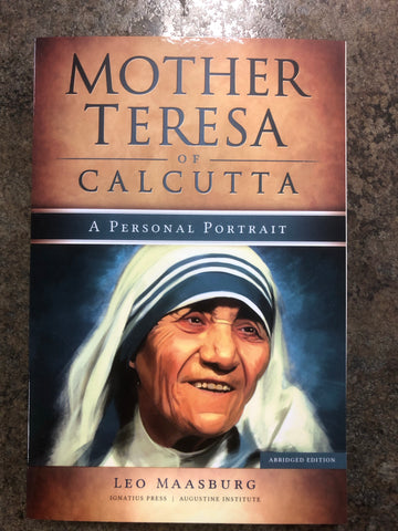 Mother Teresa of Calcutta A Personal Portrait