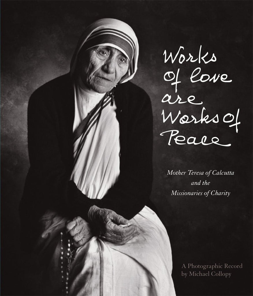 Works of Love are Works of Peace, Paperback (Michael Collopy)