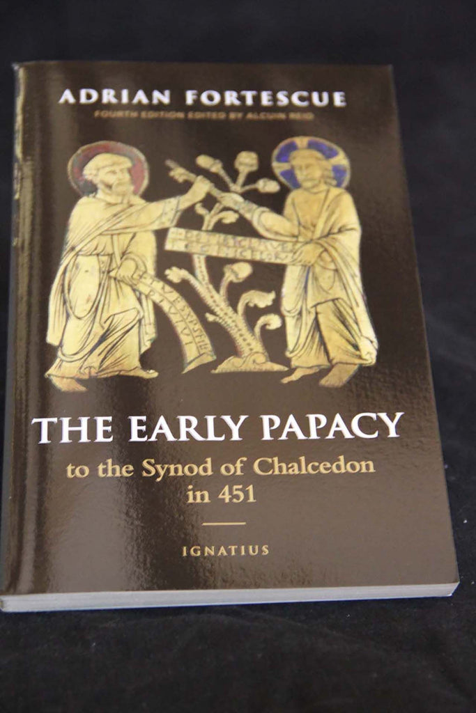 The Early Papacy (Adrian Fortescue)