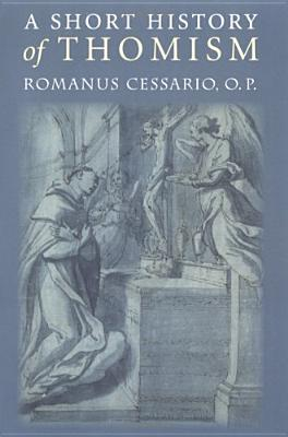A Short History of Thomism