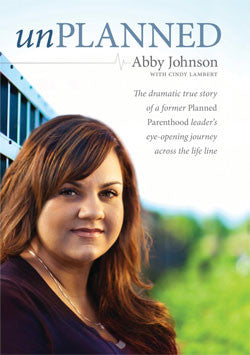 UnPlanned (Abby Johnson)