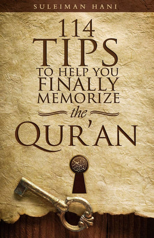 114 Tips to Help You Finally Memories the Quran