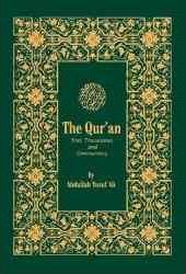 The Glorious Quran (Text, Translation & Commentary)