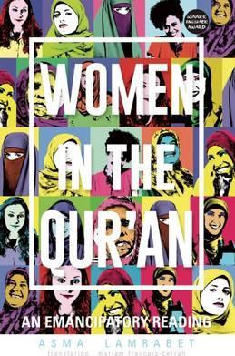 Women in the Qur'an - An Emancipatory Reading
