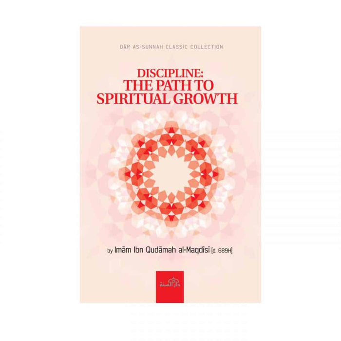 Discipline: The Path to Spiritual Growth
