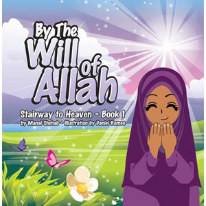 By The Will of Allah - Stairway to Heaven Book 1