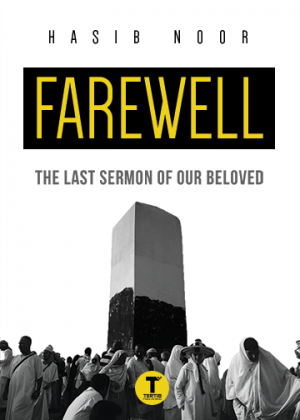 Farewell: The Last Sermon of Our Beloved