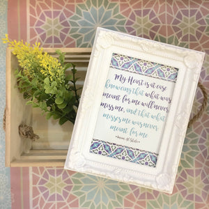 """My Heart is at Ease"" Table Frame"