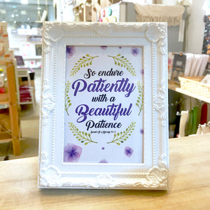 """Patiently Beautiful"" Table Frame"