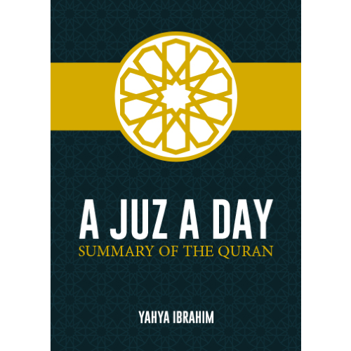A Juz A Day - Summary of the Quran