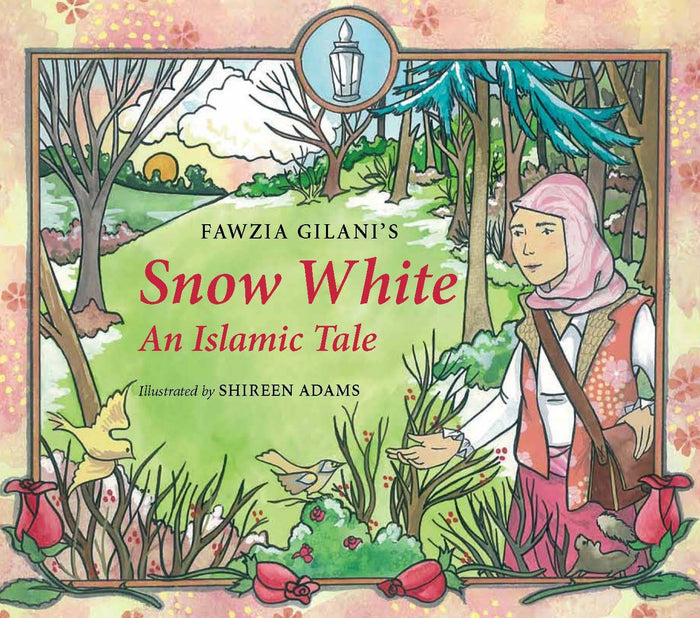 Snow White An Islamic Tale (HC)