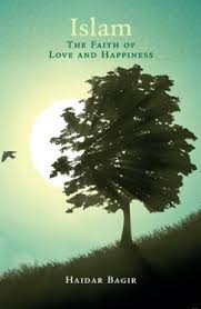 Islam - The Faith of Love and Happiness