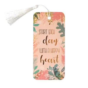Start Each Day With  A Happy Heart Bookmark