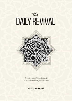 THE DAILY REVIVAL: A Collection of Good Deeds That Have Been Largely Forsaken