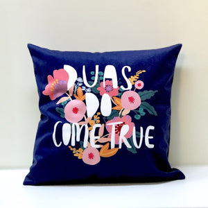 Duas do come true (Purple) Cushion