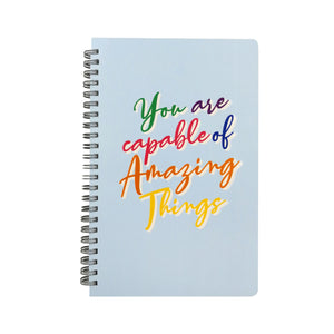 You Are Capable Of Amazing Things Journal
