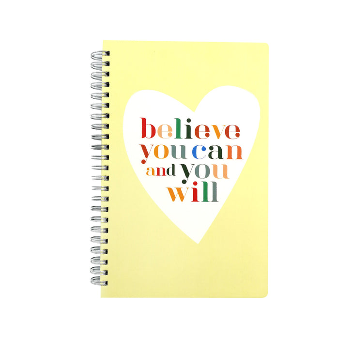 Believe You Can and You Will Journal