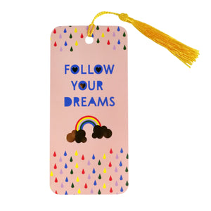 Follow Your Dreams Bookmark