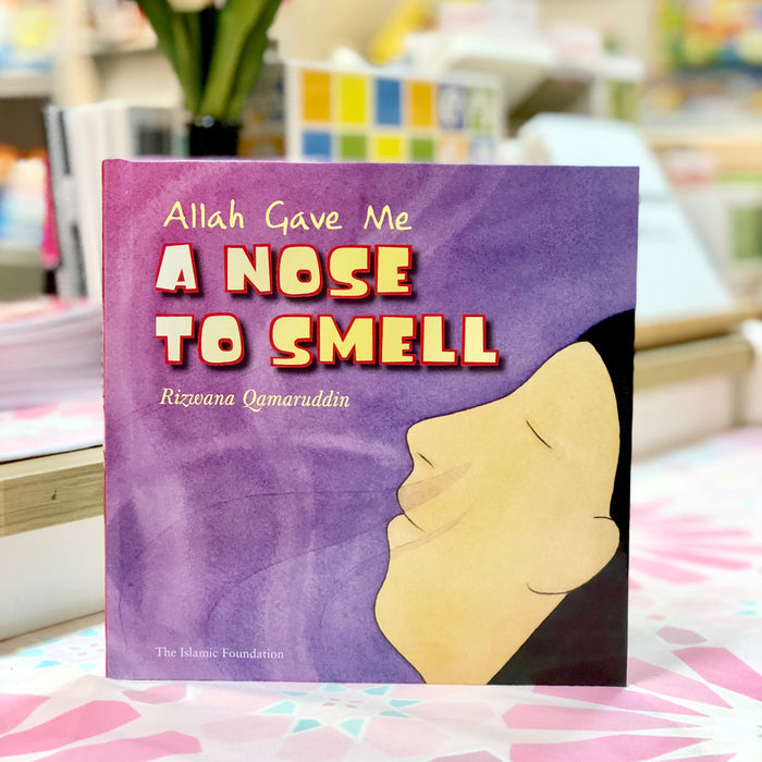 Allah Gave Me A Nose to Smell (HC)