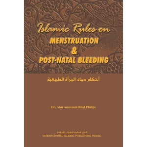 Islamic Rules on Menstruation & Post-Natal Bleeding