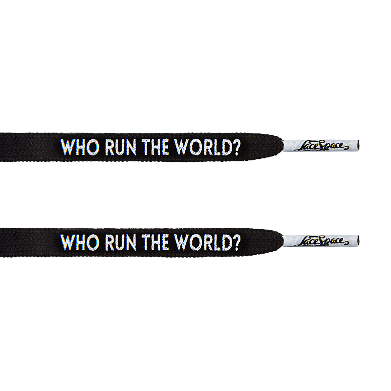 """Who Run The World?"" Black Flat Laces - LaceSpace"