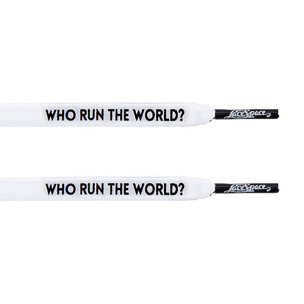 """Who Run The World?"" White Flat Laces - LaceSpace"