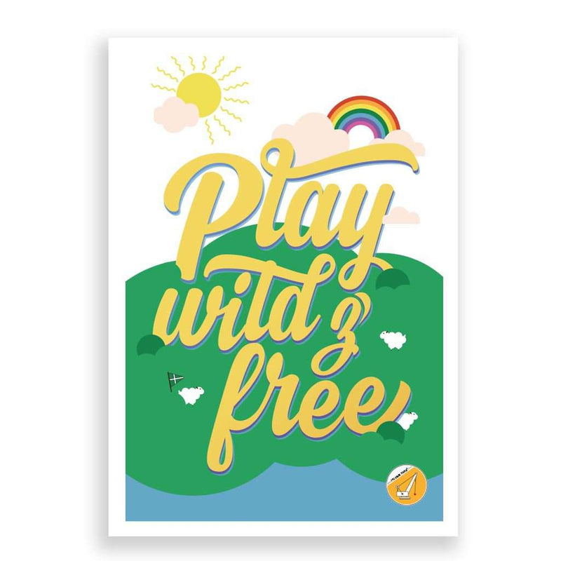 Play Wild & Free Print - Crane and Kind