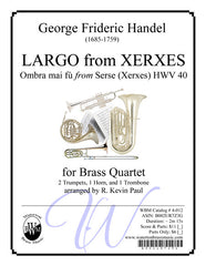 Largo from Xerxes (Brass Quartet)