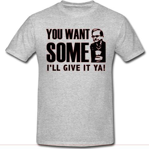 Wealdstone Raider ' You Want Some? ' T-Shirt Funny Football Slogan - Size XS - 4XL