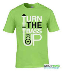 Turn The Bass Up DJ Music EDM Dance Music T Shirt Mens & Ladies T-Shirt