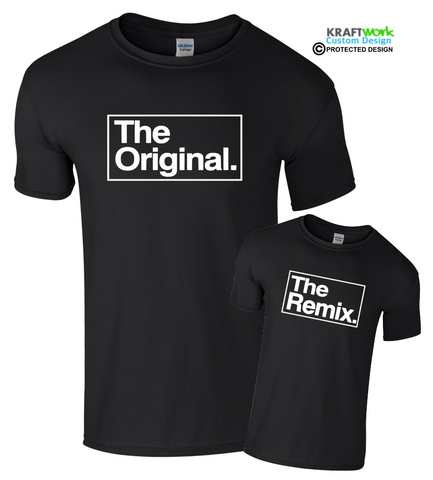 The ORIGINAL and REMIX T Shirt Father Son Daughter Baby Gift for Dad Holiday top