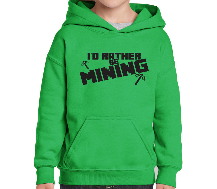 I'd Rather Be Mining Funny CHILDS Minecraft Inspired Hoody