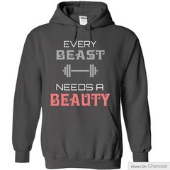 Every Beast Needs a Beauty - Mens Hoodie For Him Great Valentines or Gift Idea Limited Edition.