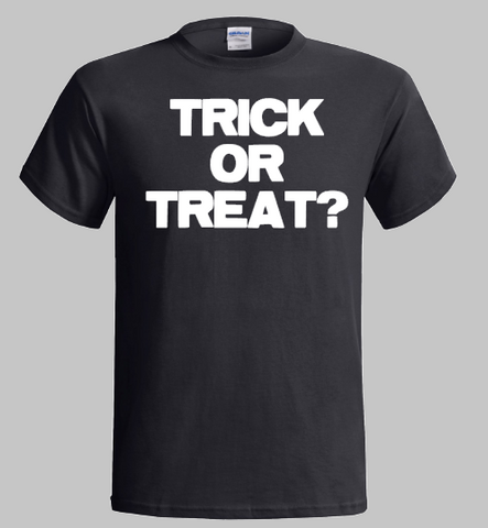 Halloween T-Shirt  - Trick or Treat ?