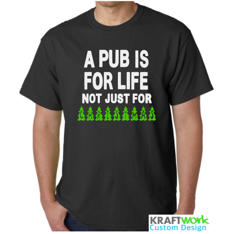 Novelty Adults T Shirt - A Pub is for life not just for christmas - Secret Santa - Great Xmas gift- xmas trees