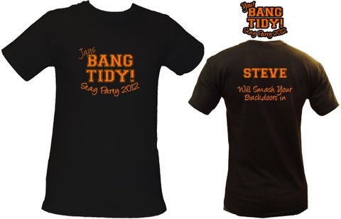 Bang Tidy!! Stag Do T-Shirt