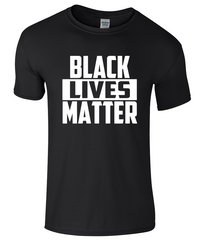 Black Lives Matter, Anti Racism Political Protest T Shirt - NEW & ALL SIZES