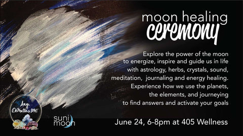 Moon healing ceremony- a workshop with Angi DeMatteis and Suni Moon