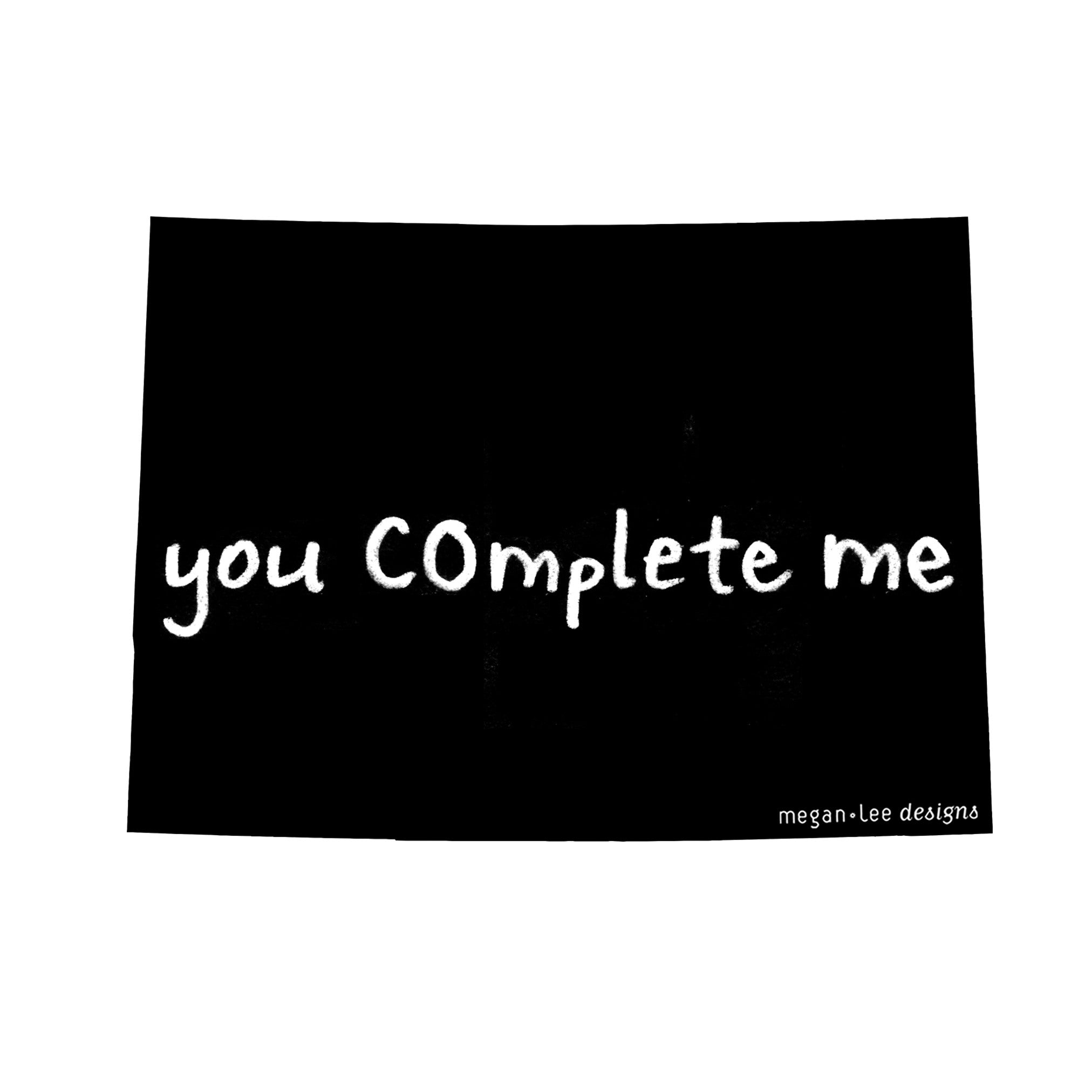 Colorado : you COmplete me unisex tri-blend tee, Unisex Apparel - Megan Lee Designs
