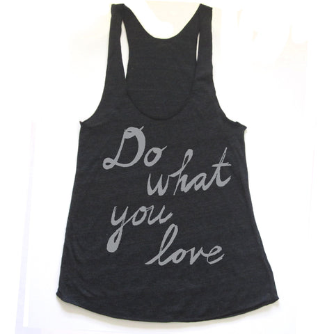Do what you love : women racerback tri-blend tank, Women's Apparel - Megan Lee Designs