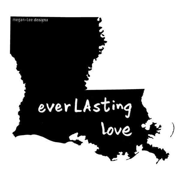 Louisiana : everLAsting love unisex tri-blend tee, Unisex Apparel - Megan Lee Designs