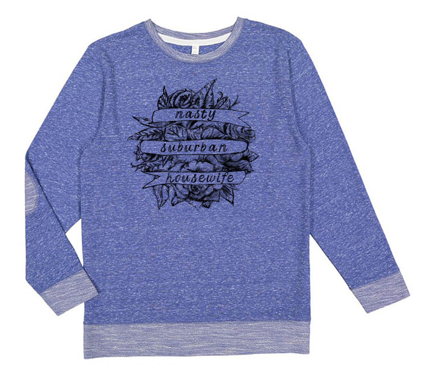 Nasty Suburban Housewife : Unisex Sweatshirt