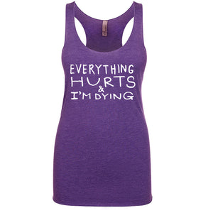 Everything Hurts : women tri-blend tank