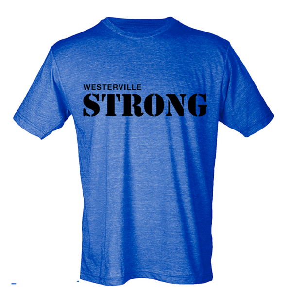 Westerville Strong : Unisex T