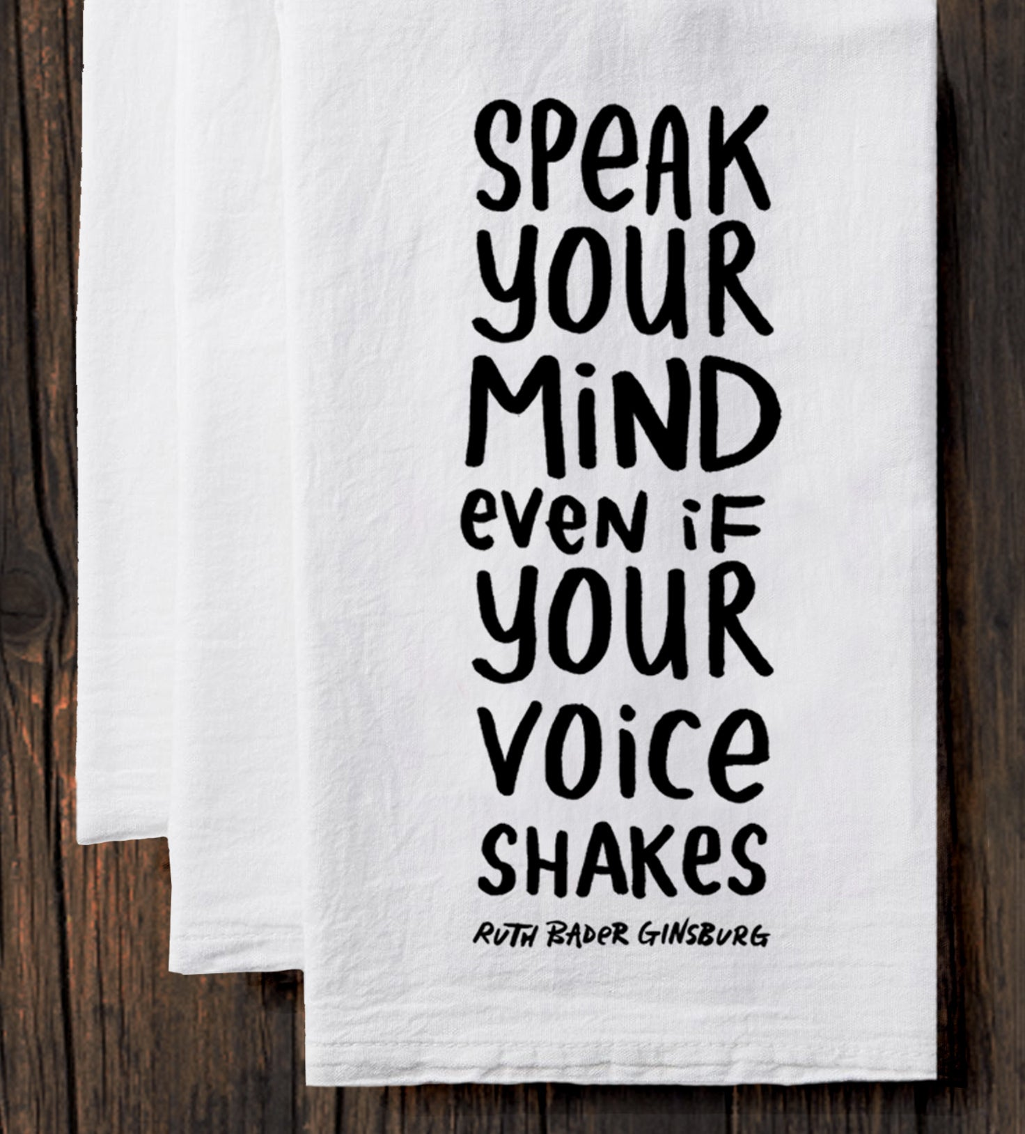 Speak Your Mind Tea Towel