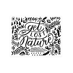Get Lost In Nature 8x10 Print