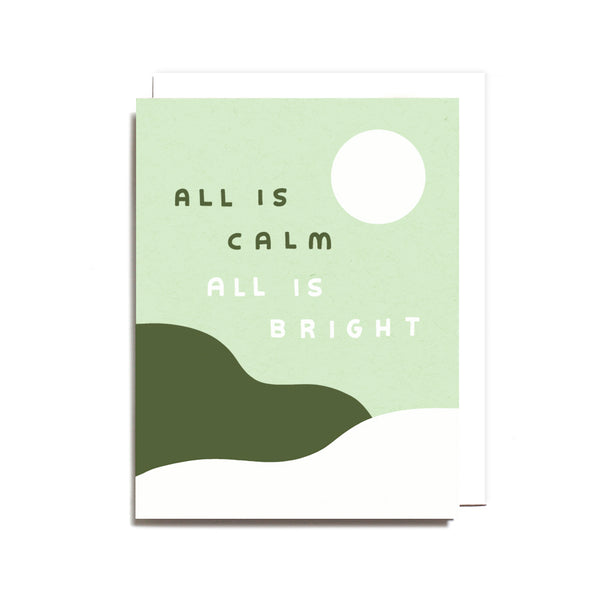 All is Calm Card