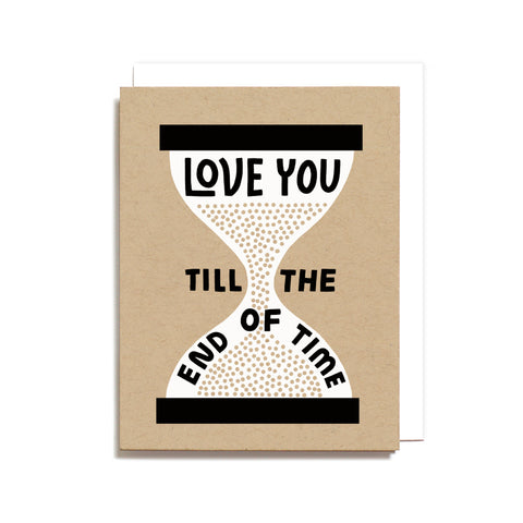 Till The End Of Time Card
